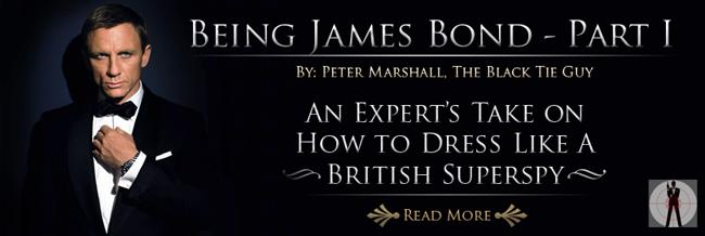 Being James Bond - Part I: The 007 Tuxedo