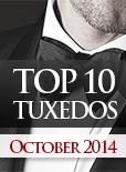 Top Ten Tuxedo Styles for October 2014!