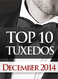 Top Ten Tuxedo Styles for December 2014!