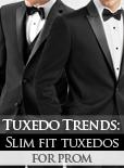 Tuxedo Trends: Slim Fit Tuxedos for Prom!