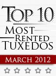 Top Ten Tuxedo Styles for March 2012!