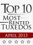 Top Ten Tuxedo Styles for April 2013!