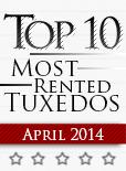 Top Ten Tuxedo Styles for April 2014!