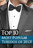 The Top 10 Most Popular Rental Tuxedos for 2013!